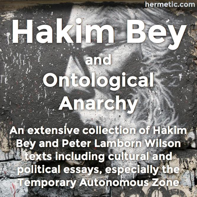 Hakim Bey and Peter Lamborn Wilson